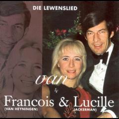 Francois & Lucille - Die Lewenslied Van... (CD)
