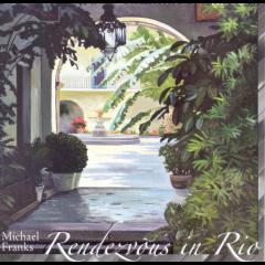 Michael Franks - Rendezvoux In Rio (CD)