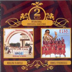 International Pentecostal Church Choir - Mehleng Ya Bofelo / Ummeli Wethu (CD)