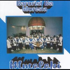 Barorisi Ba Morena - Mmoloki (CD)