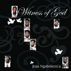 Witness Of God - Jesu Ngobekezela (CD)