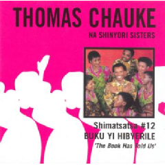 Thomas Chauke Na Shinyori Sisters - Shimatsatsa No.12 (CD)