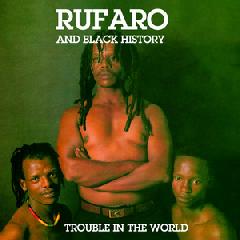 Rufaro - Trouble In The World (CD)