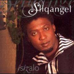 Sliq Angel - Isizalo (CD)