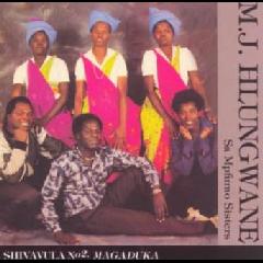 Mj Hlungwane Sa Mpfumo Sisters - Shivula No. 2 Maguduka (CD)