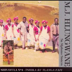 Mj Hlungwane Sa Mpfumo Sisters - Shivavula No.4 (CD)