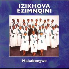 Izikhova Ezimnqini - Makabongwe (CD)