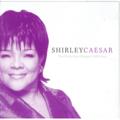 Shirley Ceasar - Definitive Gospel Collection (CD)