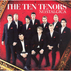 Ten Tenors - Nostalgica (CD)