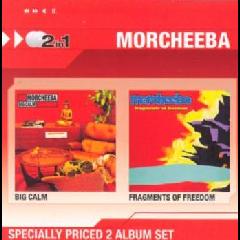 Morcheeba - Big Calm / Fragments Of Freedom (CD)