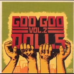 Goo Goo Dolls - Volume 2 (CD + DVD)
