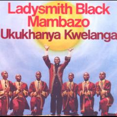 Ladysmith Black Mambazo - Ukukhanya Kwelanga. (CD)