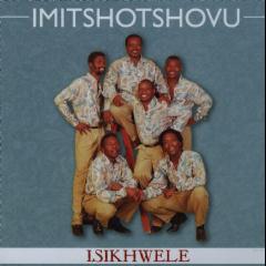 Imitshotshovu - Isikhwele (CD)