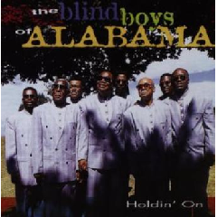 Th Blind Boys Of Albama - Holdin' On (CD)