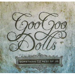 Goo Goo Dolls - Something For The Rest Of Us (CD)