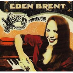 Eden Brent - Mississippi #1 (CD)