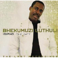 Bhekumuzi Luthuli - Isipho (the Gift) (CD)