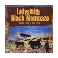 Ladysmith Black Mambazo - Songs From A Zulufarm (CD)
