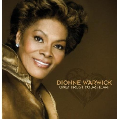 Dionne Warwick - Only Trust Your Heart (CD)