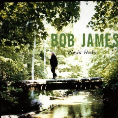 Bob James - Playin' Hooky (CD)