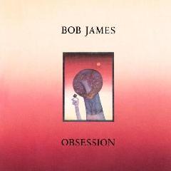Bob James - Obsession (CD)