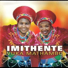 Imithente - Vuka Mathambo (CD)