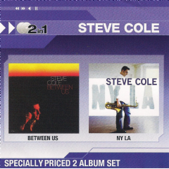 Steve Cole - Between Us / NY, LA (CD)