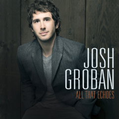 Josh Groban - All That Echoes (CD)