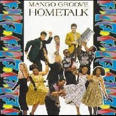 Mango Groove - Hometalk (CD)