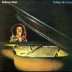 Roberta Flack - Killing Me Softly (CD)