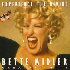 Bette Midler - Experience the Divine Bette Midler: the Greatest Hits of (CD)