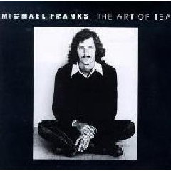 Michael Franks - The Art Of Tea (CD)