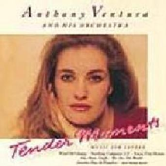 Anthony Ventura - Ziet Fur Zartlich (Tender Moments) (CD)