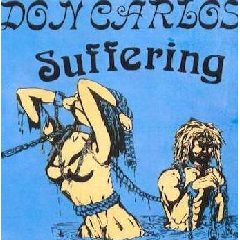 Don Carlos - Suffering (CD)