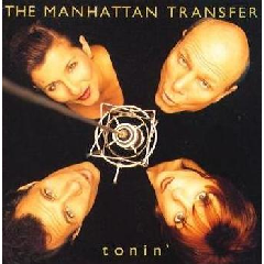 Manhattan Transfer - Tonin' (CD)