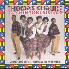 Chauke Thomas Na Shinyor - Shimatsatsa No.15 (CD)