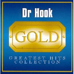 Dr.Hook & The Medicine Show - Gold - Greatest Hits Collection (CD)
