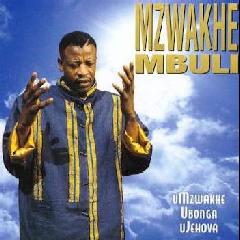Mzwakhe Mbuli - Umzwakhe Ubonga Ujehova (CD)