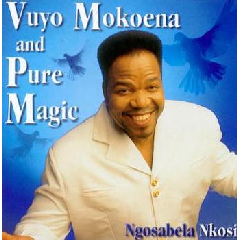 Vuyo Mokoena / Pure Magic - Ng'osabela Nkosi (CD)