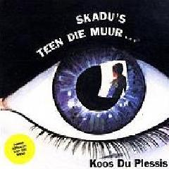 Koos Du Plessis - Skadu's Teen Die Muur (CD)