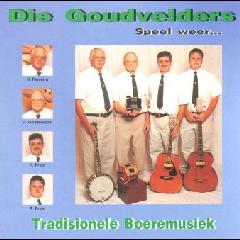 Die Goudvelders - Speel Weer (CD)