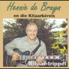 Hennie De Bruyn - Kitaar - Trippel (CD)