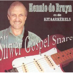 De Bruyn, Hennie - Silwer Gospel Snare (CD)
