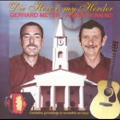 Meyer, Gerhard / Andre Henning - Die Here Is My Herder (CD)