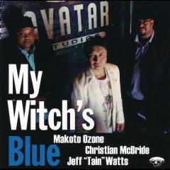 "Jeff""tain"" Watts, Christian Mcbride, Makot - My Witch's Blue (CD)"