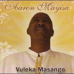 Mayisa Aaron - Vuleka Masango (CD)