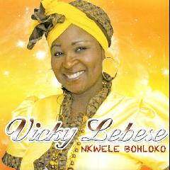 Lebese Vicky - Nkwele Bohloko (CD)
