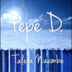 Pepe D - Tafefa Nzambe (CD)