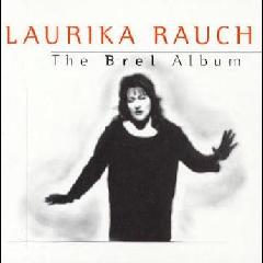 Laurika Rauch - The Brel Album (CD)