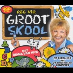 Riana Van Wyk - Reg Vir Groot Skool (CD)